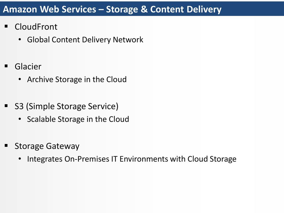 (Simple Storage Service) Scalable Storage in the Cloud Storage