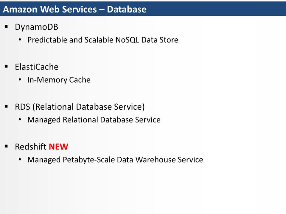 (Relational Database Service) Managed Relational Database