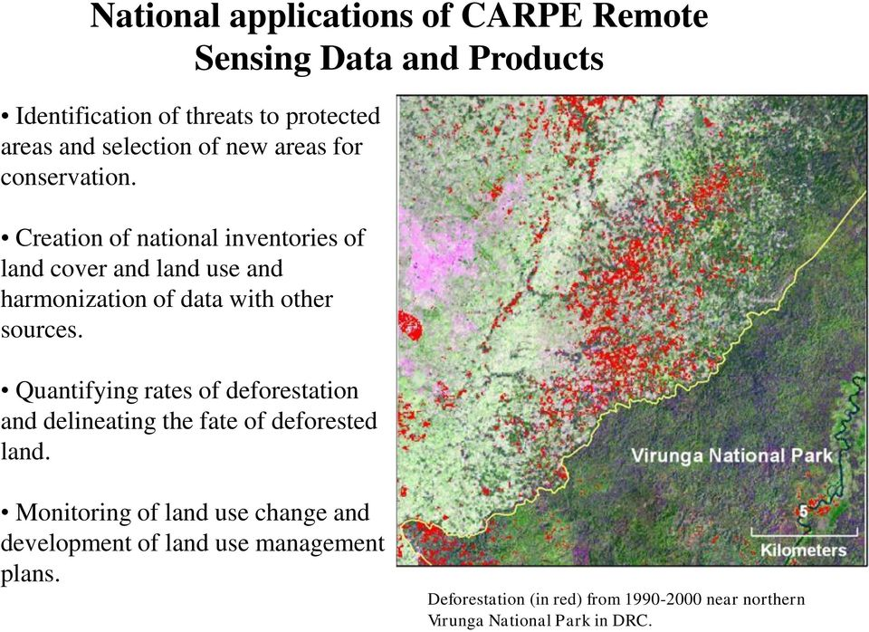 Creation of national inventories of land cover and land use and harmonization of data with other sources.