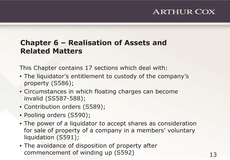 Contribution orders (S589); Pooling orders (S590); The power of a liquidator to accept shares as consideration for sale of
