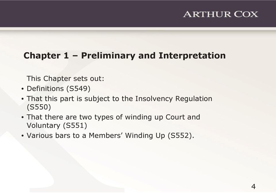 Regulation (S550) That there are two types of winding up Court
