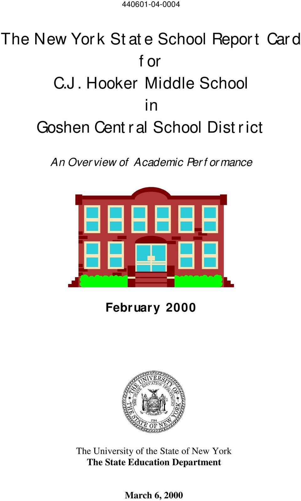 Academic Performance February 2000 The University of the