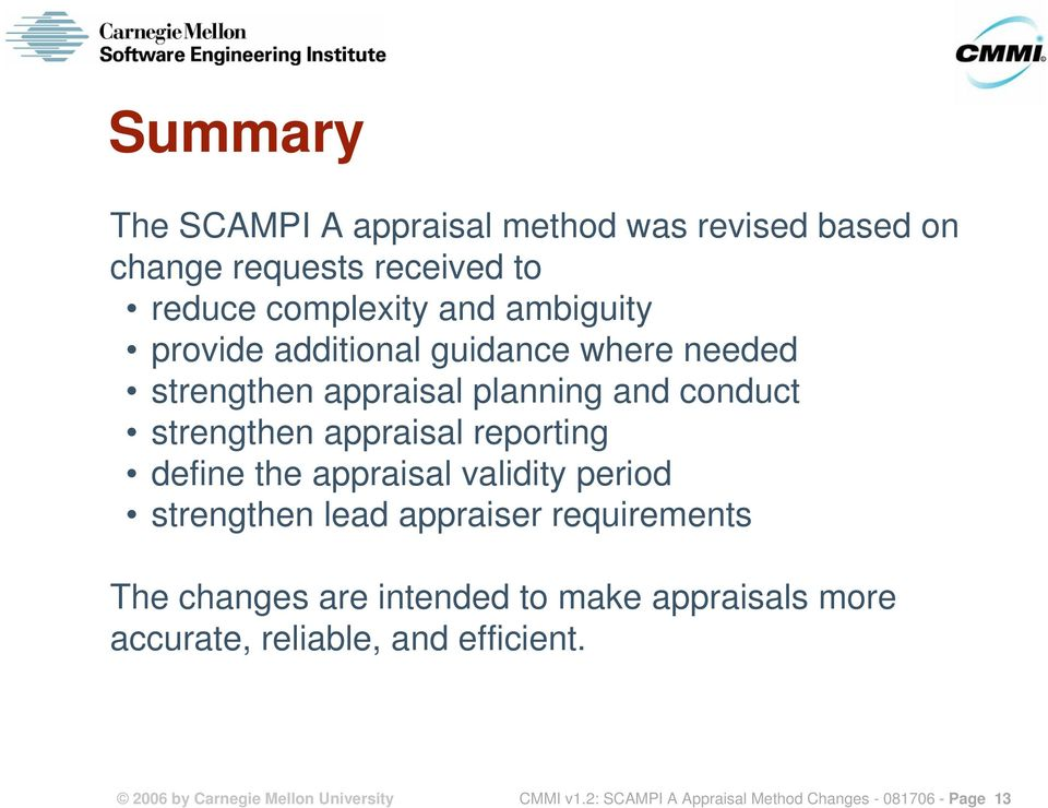 the appraisal validity period strengthen lead appraiser requirements The changes are intended to make appraisals more