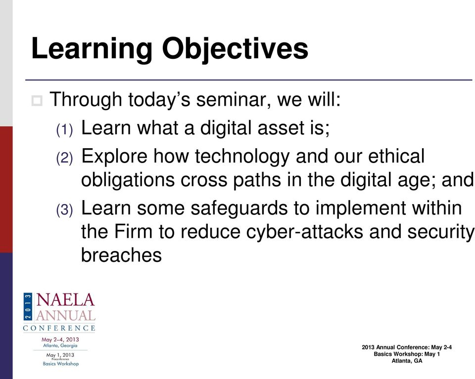 obligations cross paths in the digital age; and (3) Learn some