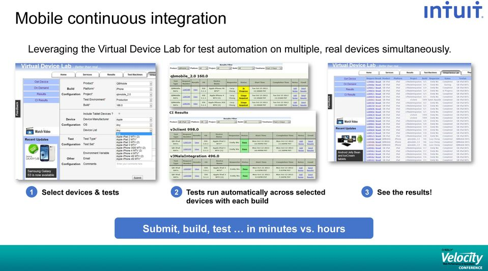1 Select devices & tests 2 Tests run automatically across selected