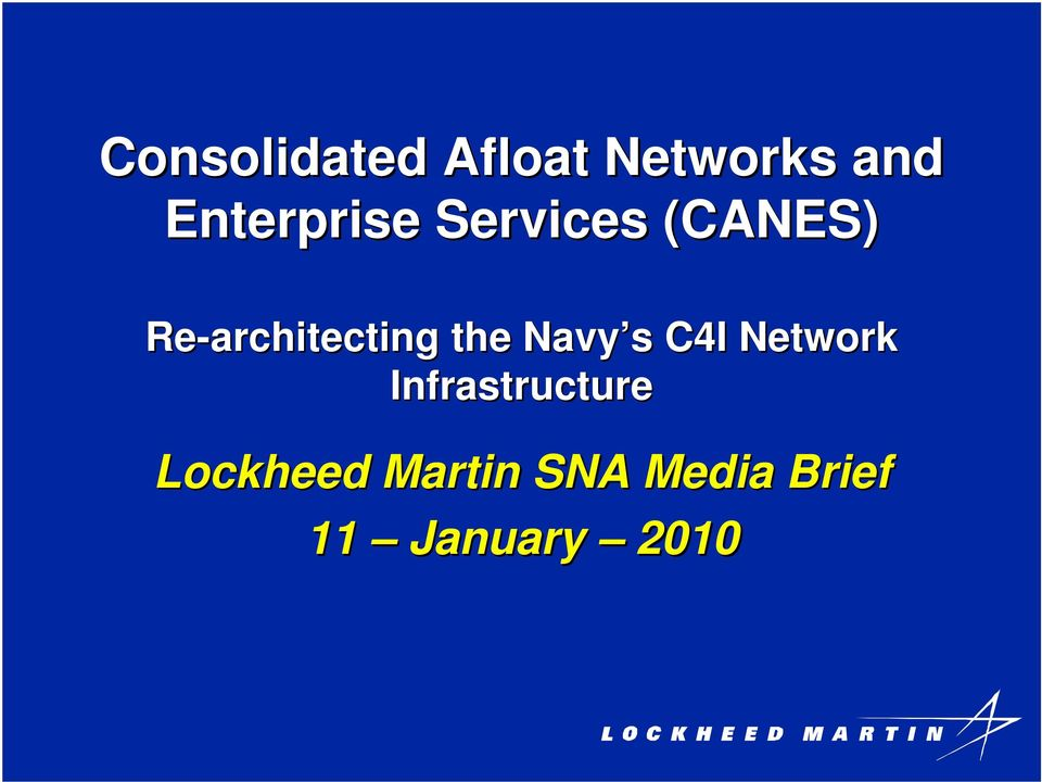 Network Infrastructure Lockheed Martin SNA Media