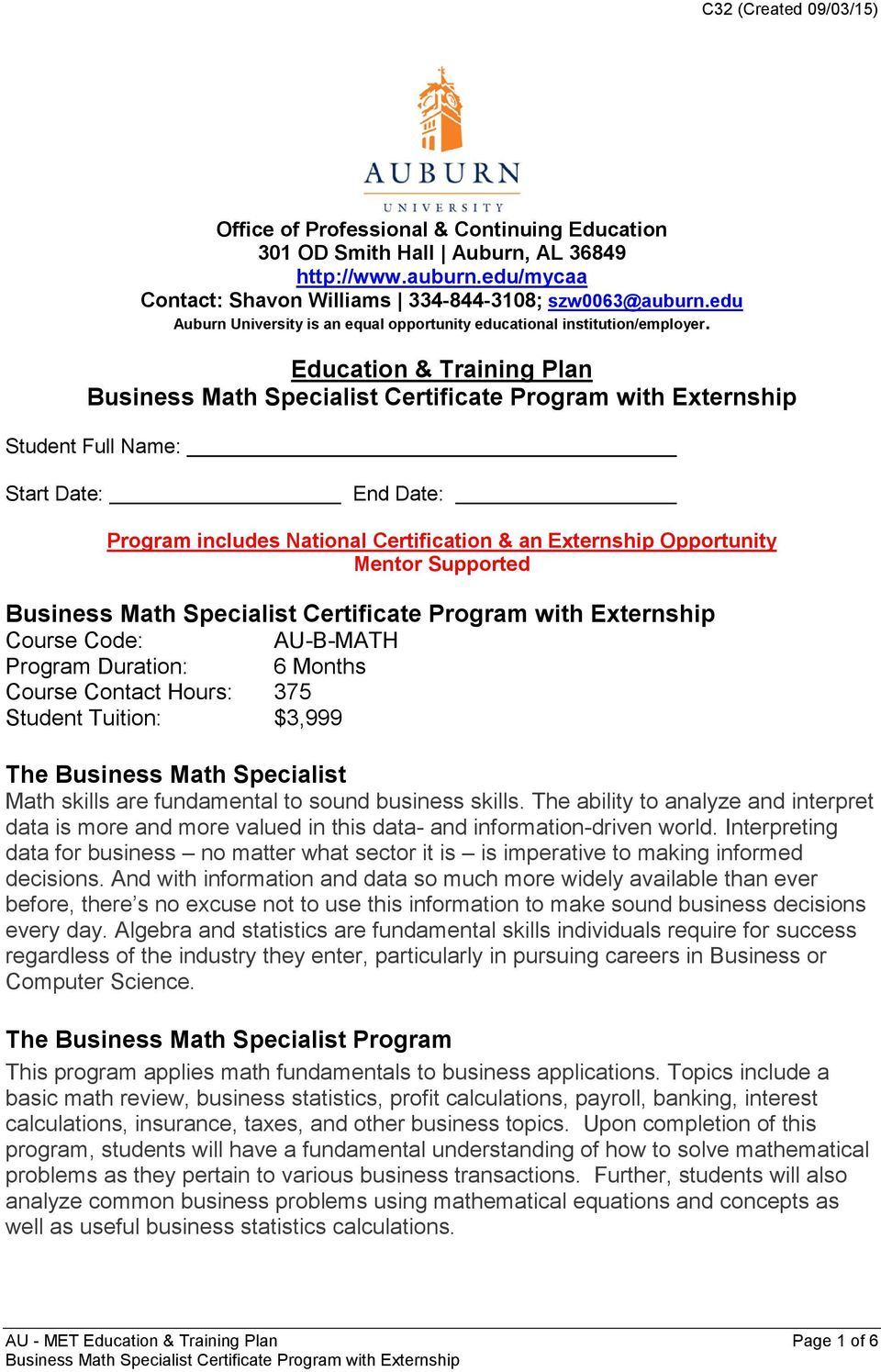Education & Training Plan Student Full Name: Start Date: End Date: Program includes National Certification & an Externship Opportunity Mentor Supported Course Code: AU-B-MATH Program Duration: 6