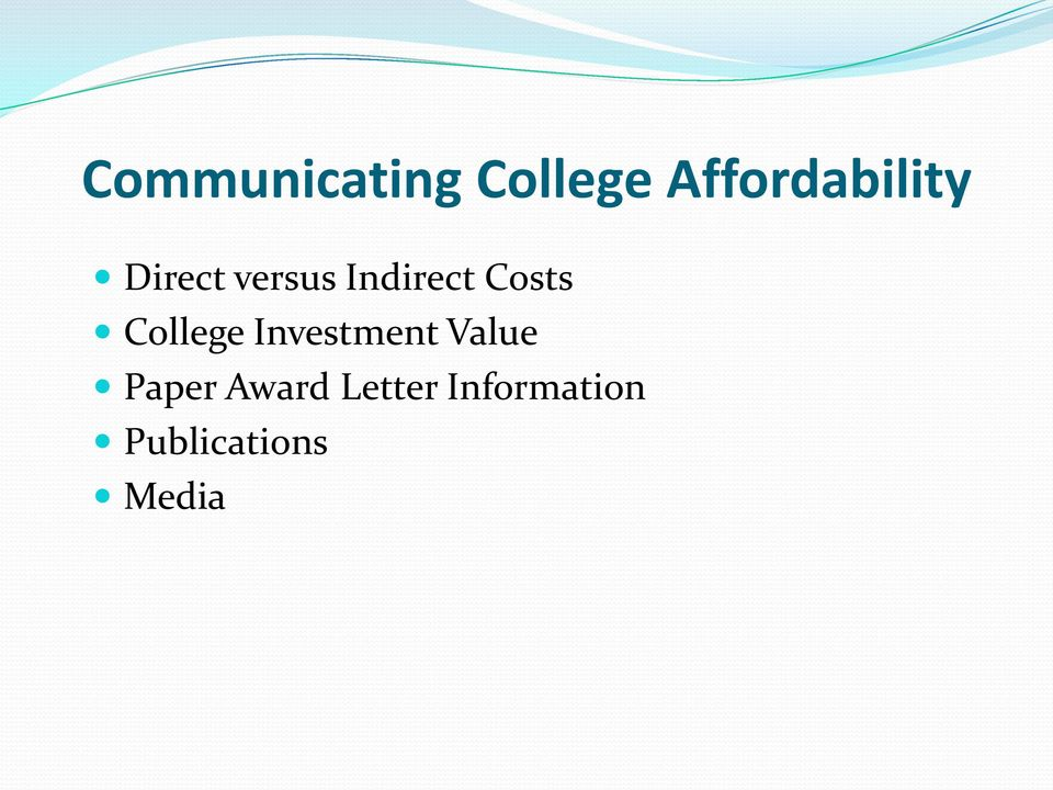 Indirect Costs College Investment