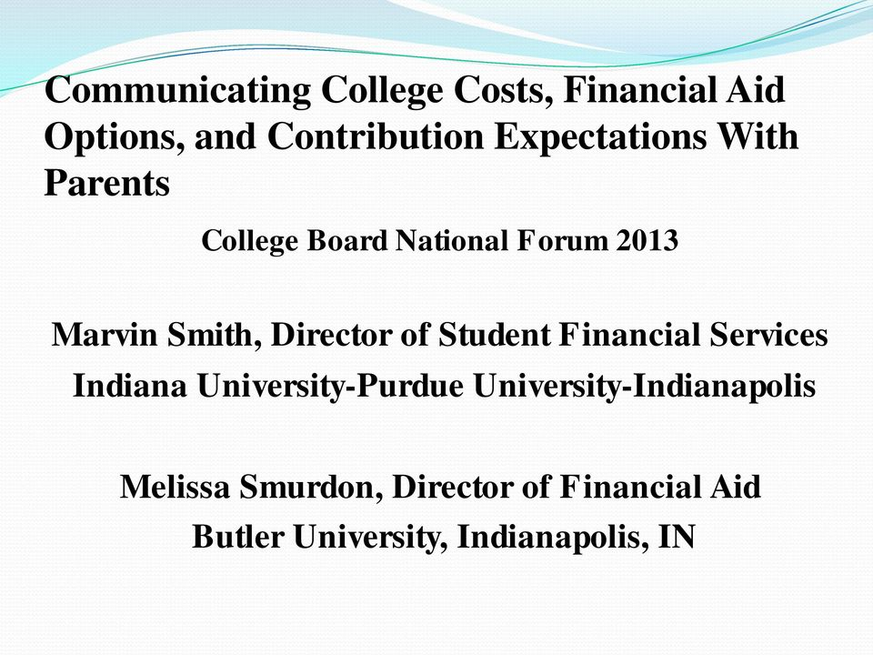 Director of Student Financial Services Indiana University-Purdue