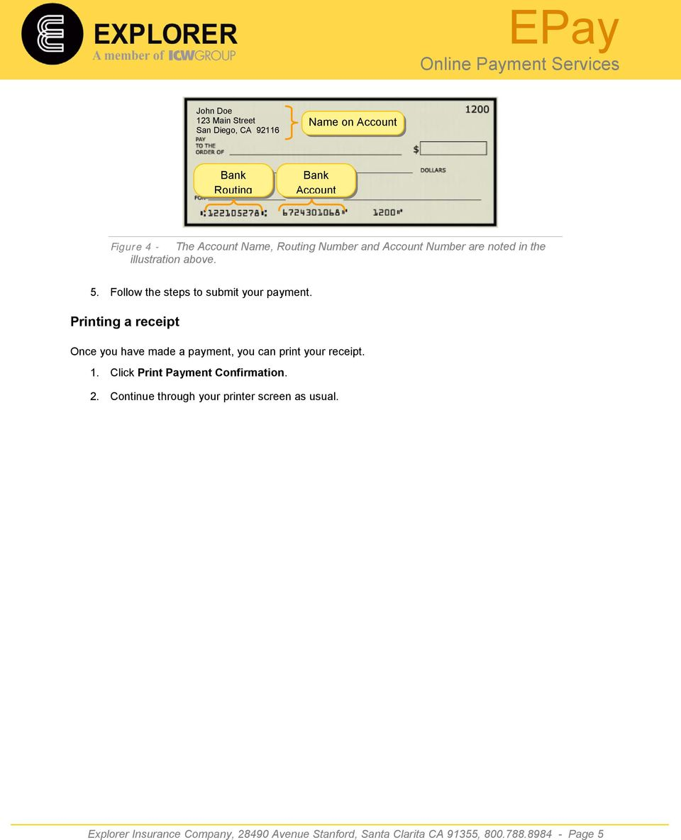Printing a receipt Once you have made a payment, you can print your receipt. 1. Click Print Payment Confirmation. 2.