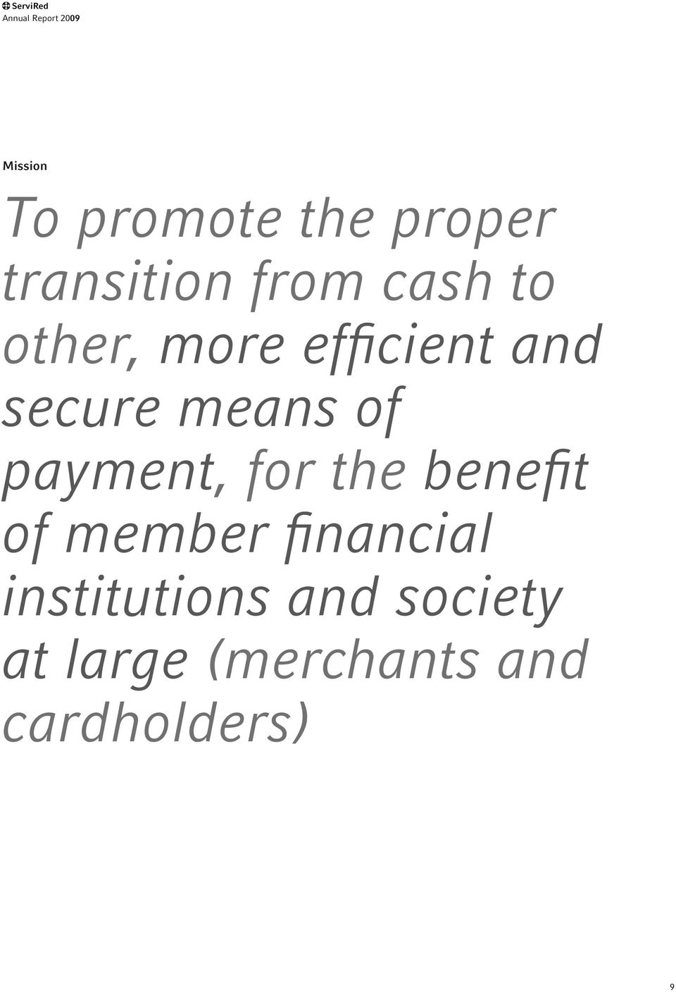 means of payment, for the benefit of member financial