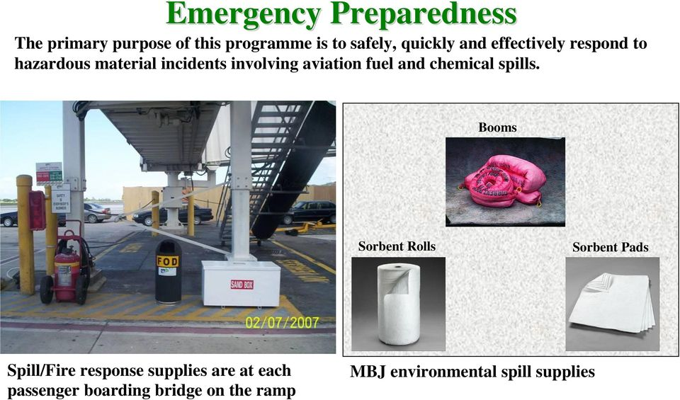 aviation fuel and chemical spills.