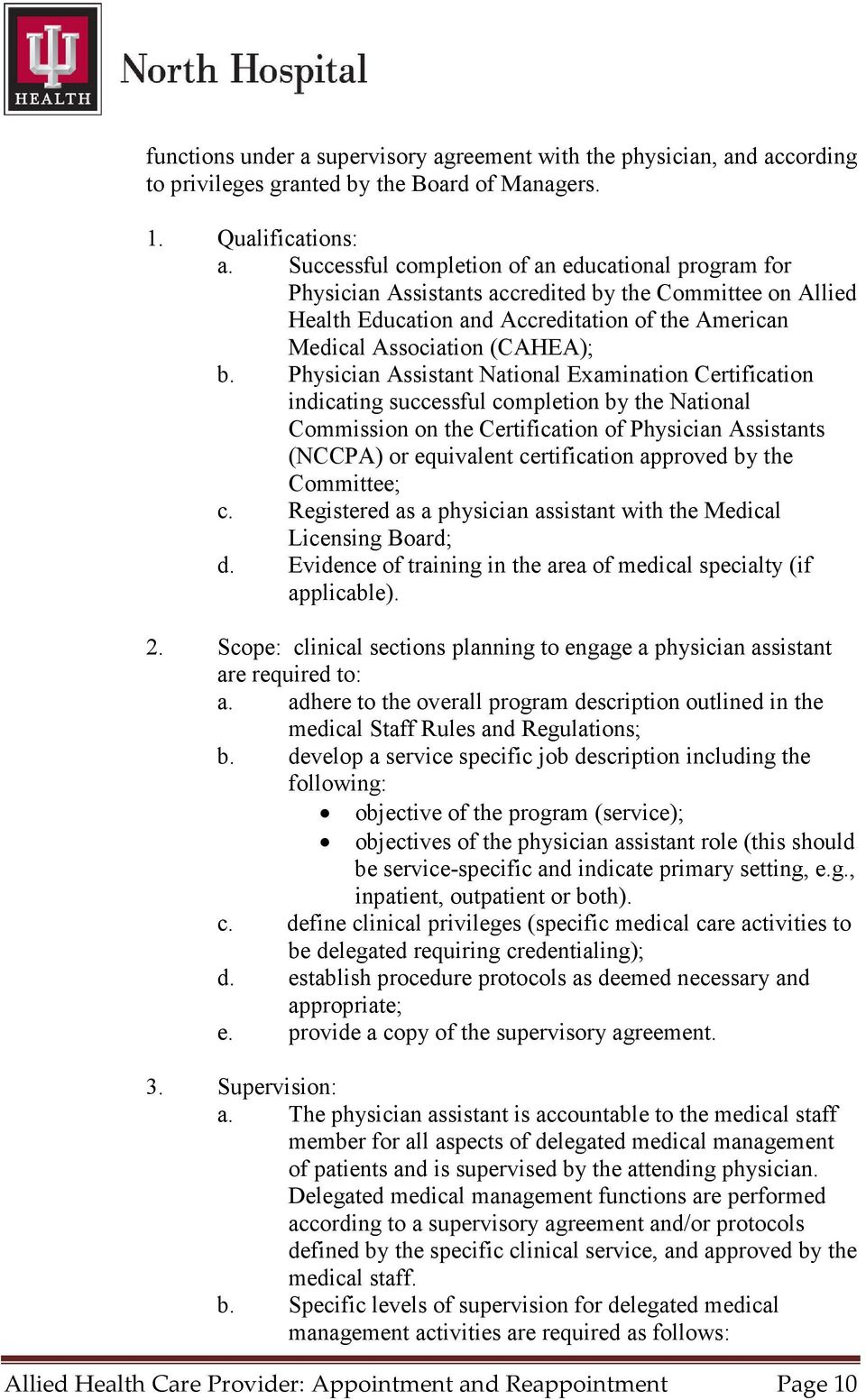 Physician Assistant National Examination Certification indicating successful completion by the National Commission on the Certification of Physician Assistants (NCCPA) or equivalent certification