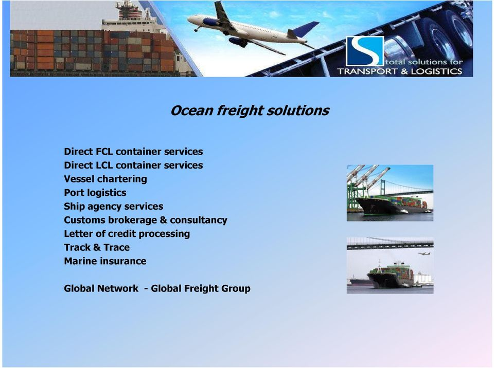 logistics Ship agency services Customs brokerage & consultancy Letter
