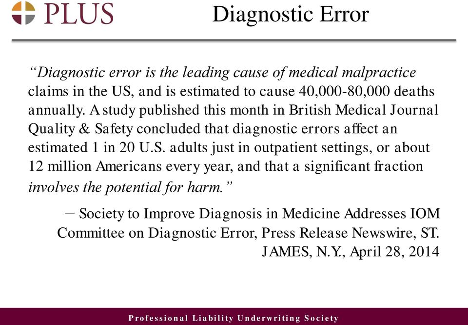 A study published this month in British Medical Journal Quality & Sa