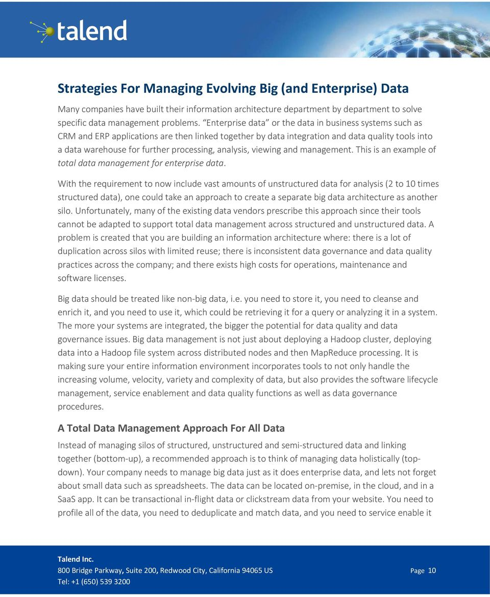 analysis, viewing and management. This is an example of total data management for enterprise data.