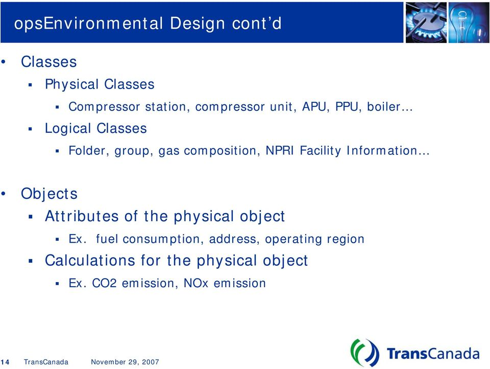 NPRI Facility Information Objects Attributes of the physical object Ex.