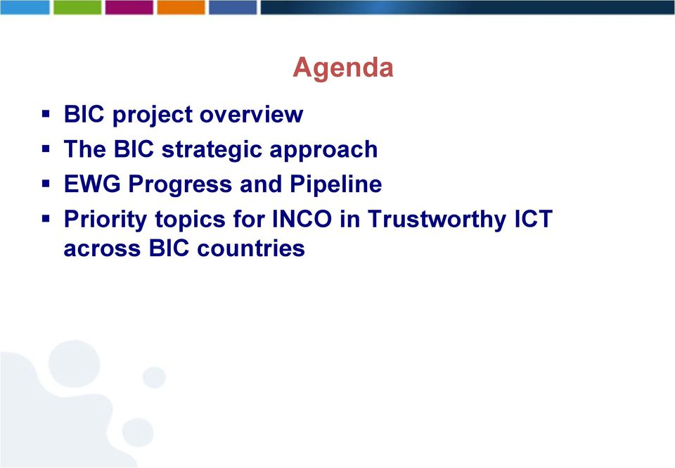 Pipeline Priority topics for INCO in