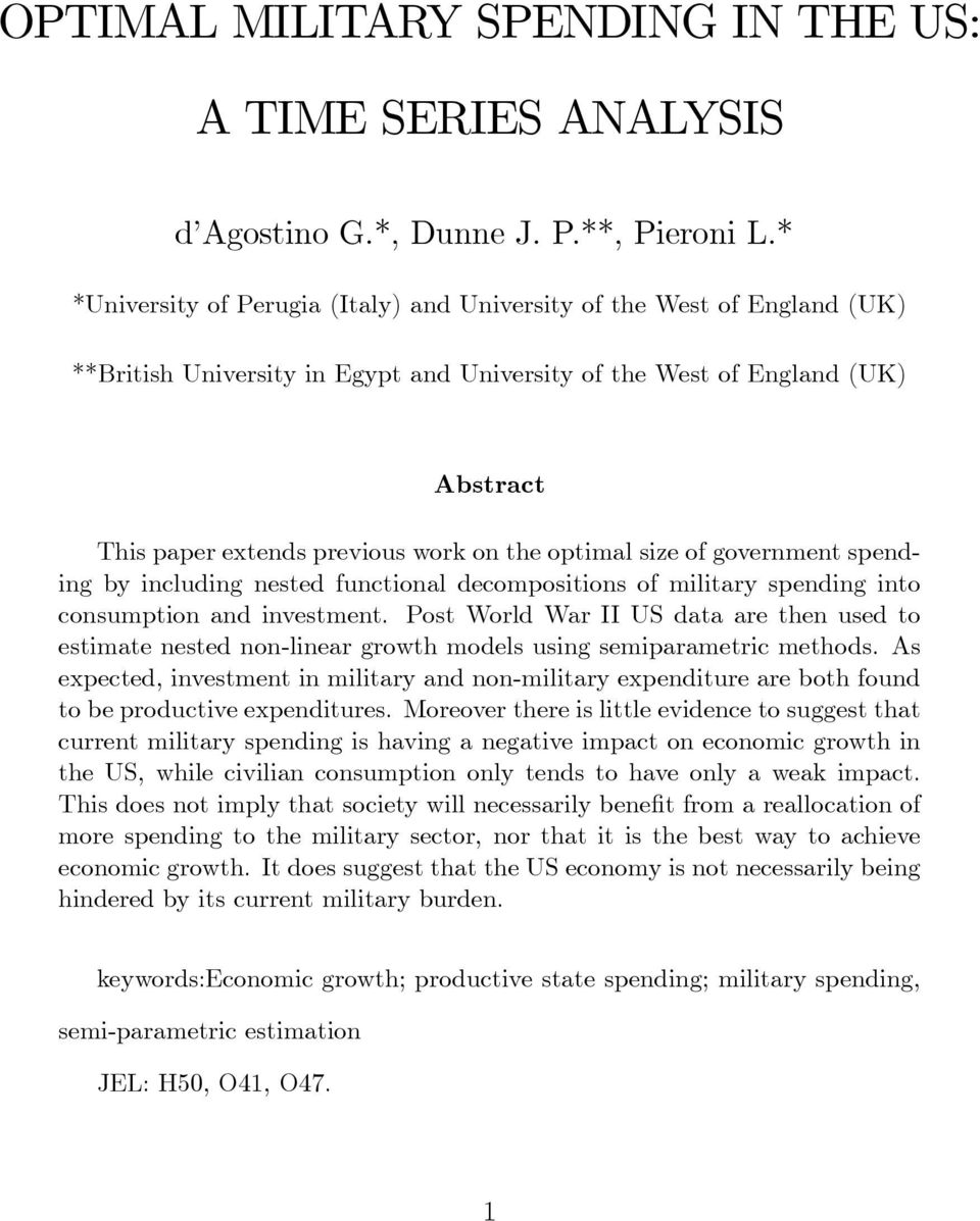 optimal size of government spending by including nested functional decompositions of military spending into consumption and investment.