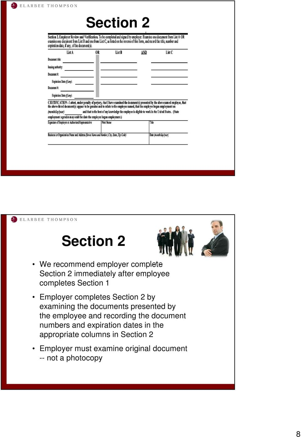presented by the employee and recording the document numbers and expiration dates in