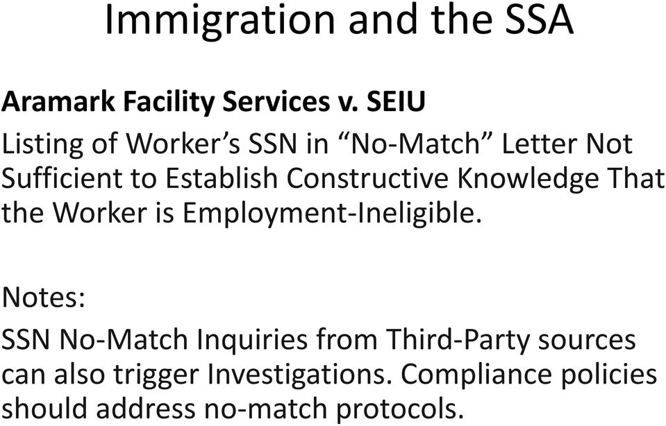 Constructive Knowledge That the Worker is Employment-Ineligible.