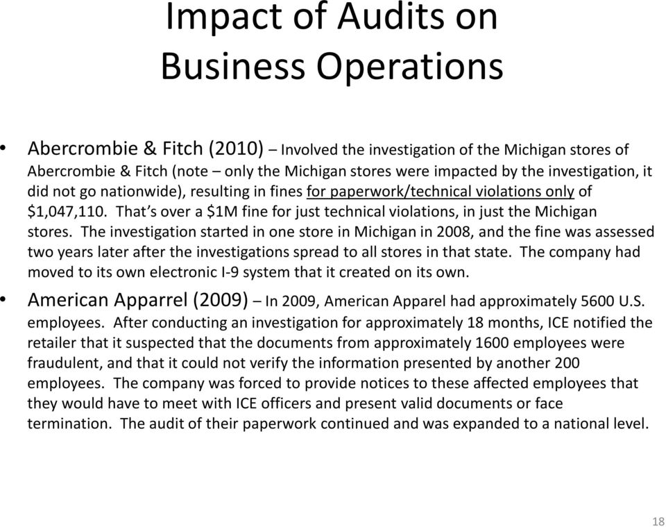 The investigation started in one store in Michigan in 2008, and the fine was assessed two years later after the investigations spread to all stores in that state.