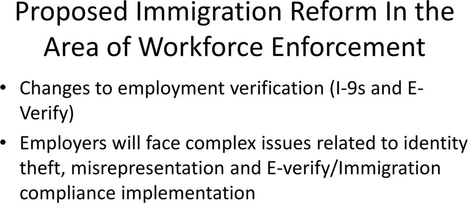Verify) Employers will face complex issues related to identity