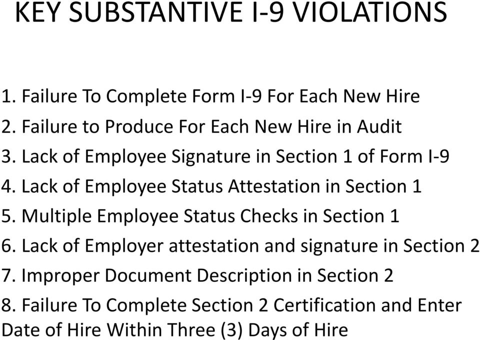 Lack of Employee Status Attestation in Section 1 5. Multiple Employee Status Checks in Section 1 6.