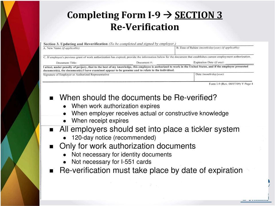documents When work authorization expires When employer receives actual or constructive knowledge When