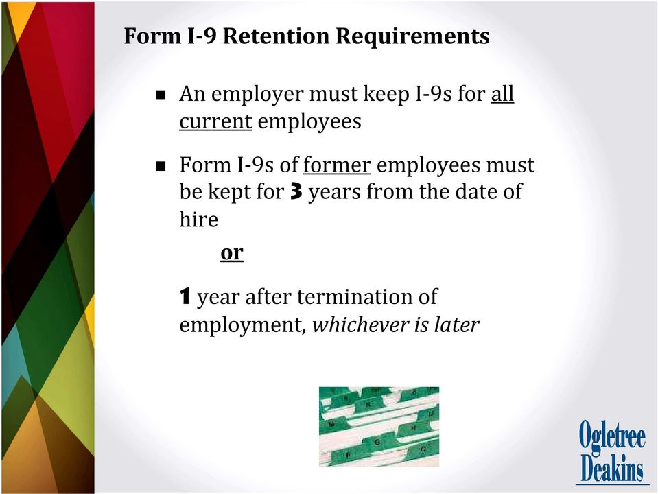 formeremployees must be kept for 3years from the date