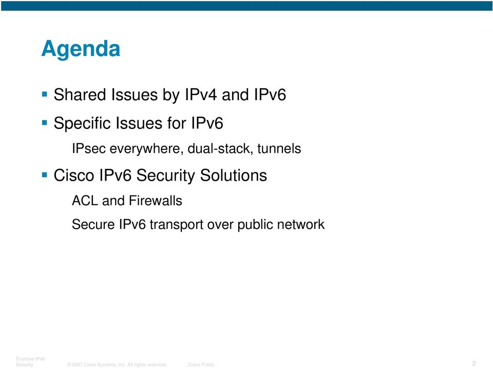 Solutions ACL and Firewalls Secure IPv6 transport over