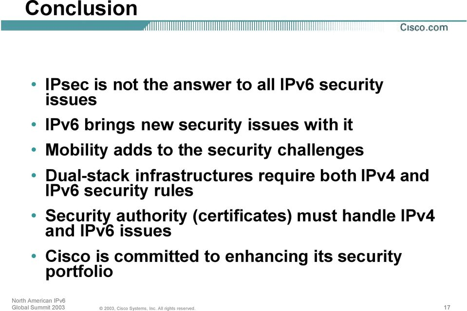 infrastructures require bothipv4 and IPv6 security rules Security authority
