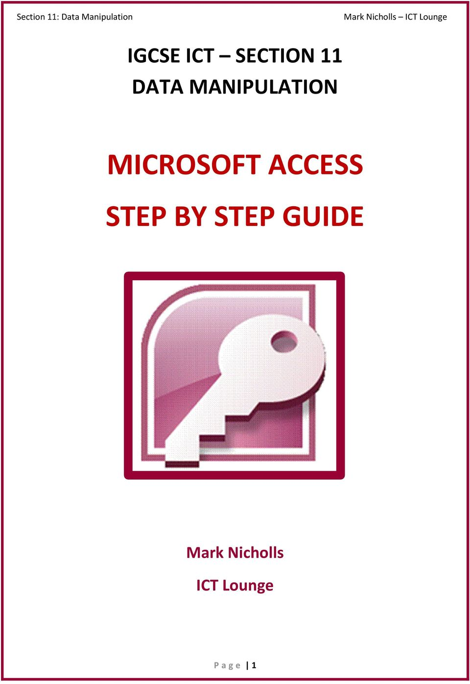 ACCESS STEP BY STEP GUIDE