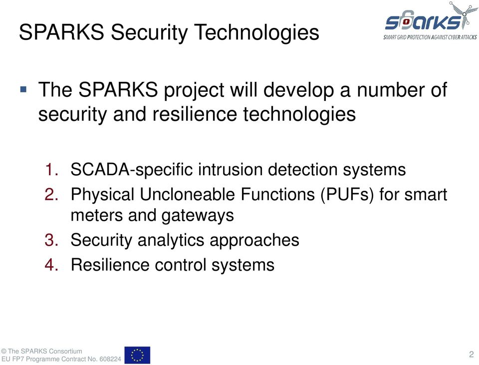 SCADA-specific intrusion detection systems 2.