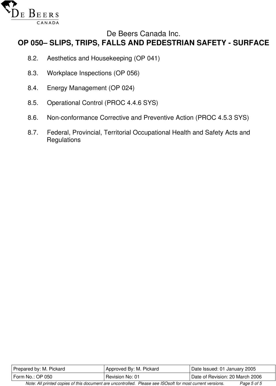 7. Federal, Provincial, Territorial Occupational Health and Safety Acts and Regulations Note: All printed