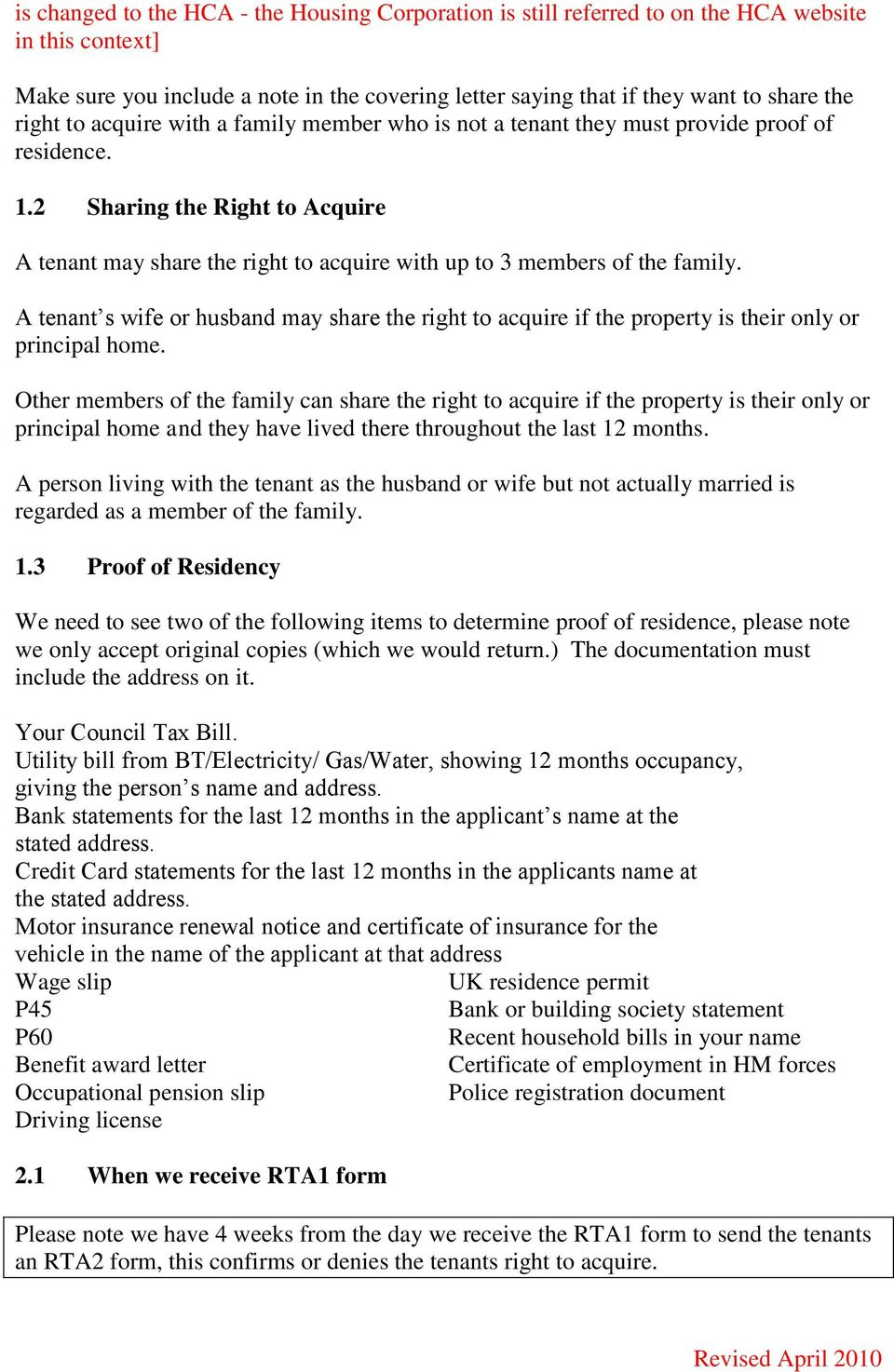 2 Sharing the Right to Acquire A tenant may share the right to acquire with up to 3 members of the family.