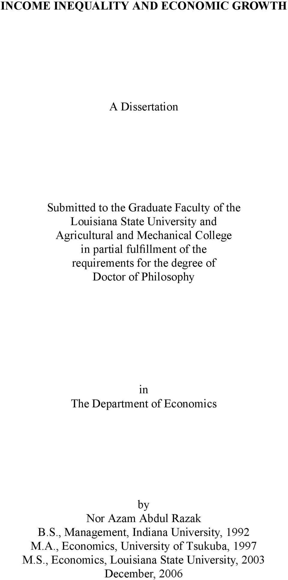 Doctor of Philosophy in The Department of Economics by Nor Azam Abdul Razak B.S.