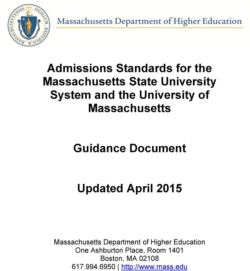 April 2015 Massachusetts Department of Higher Education One