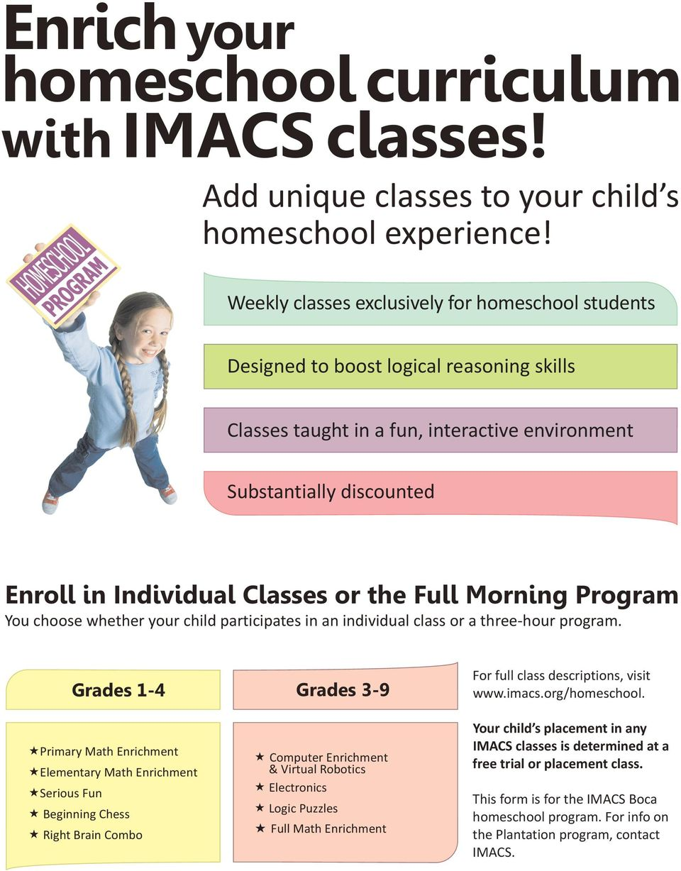 the Full Morning Program You choose whether your child participates in an individual class or a three-hour program.