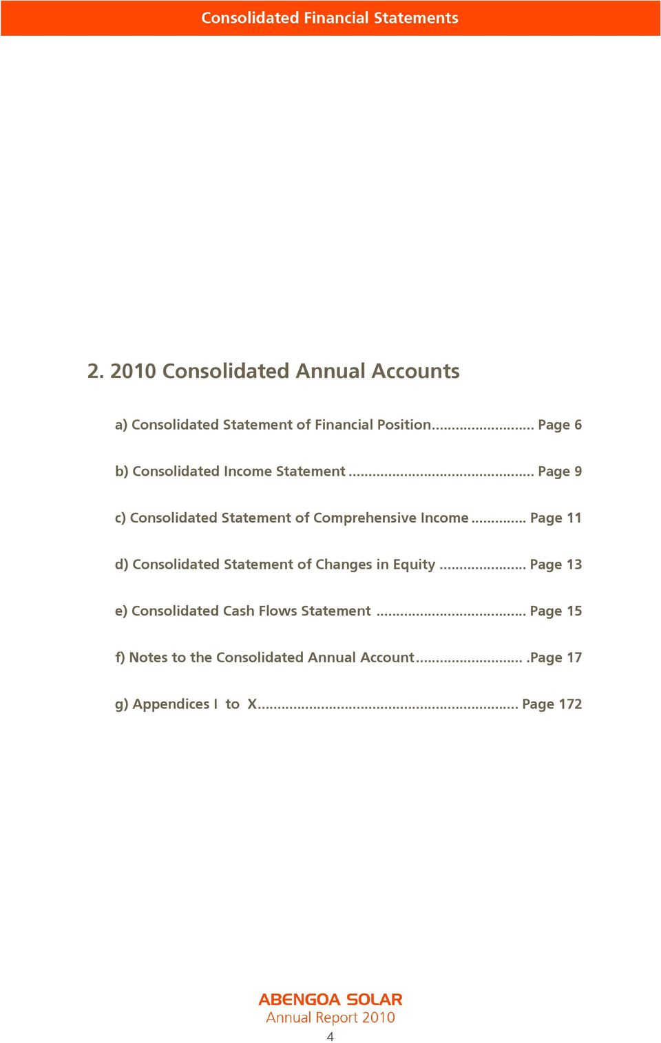 .. Page 9 c) Consolidated Statement of Comprehensive Income.