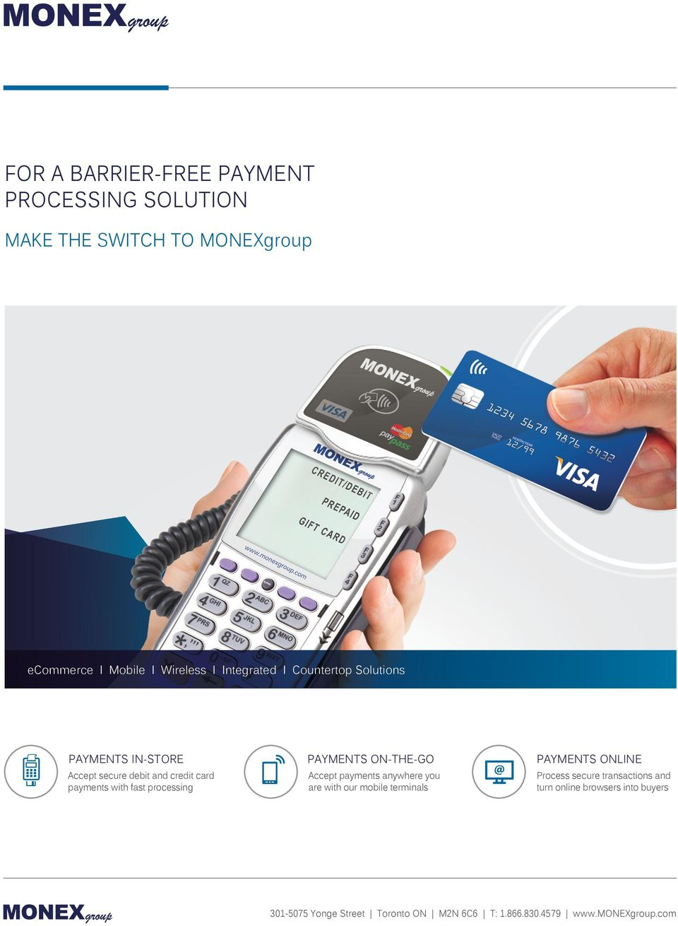 ONLINE Accept secure debit and credit card payments with fast processing Accept payments