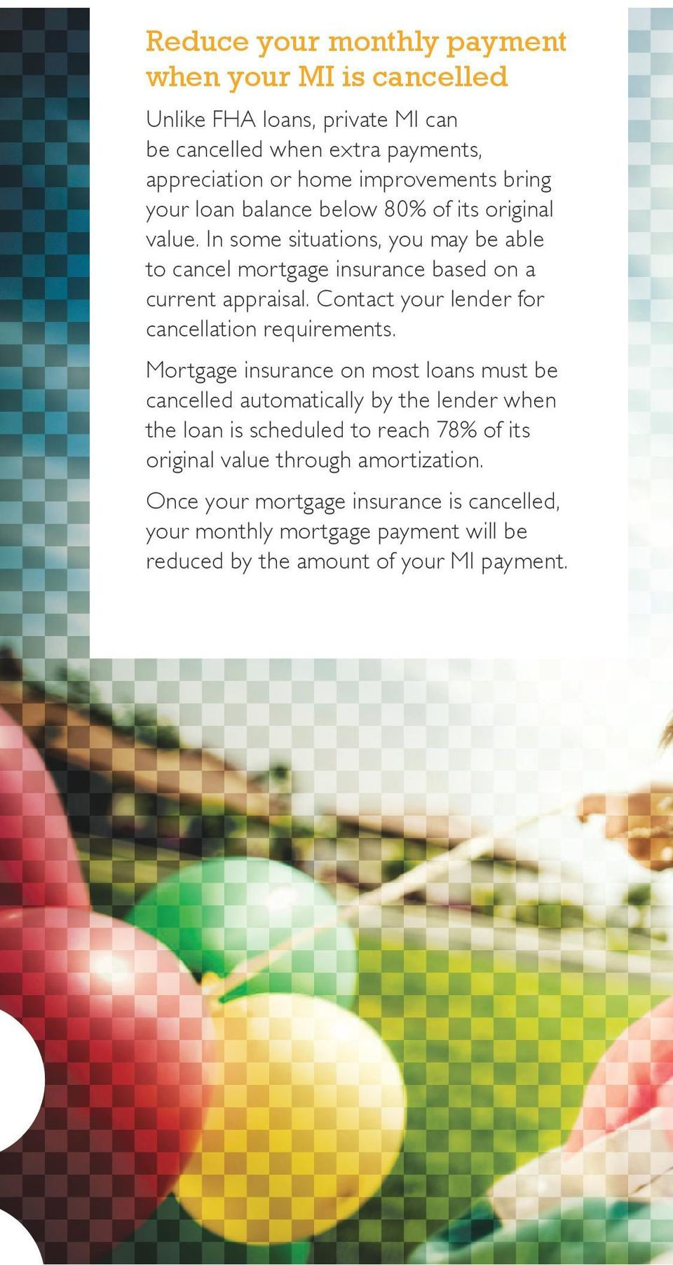 Contact your lender for cancellation requirements.