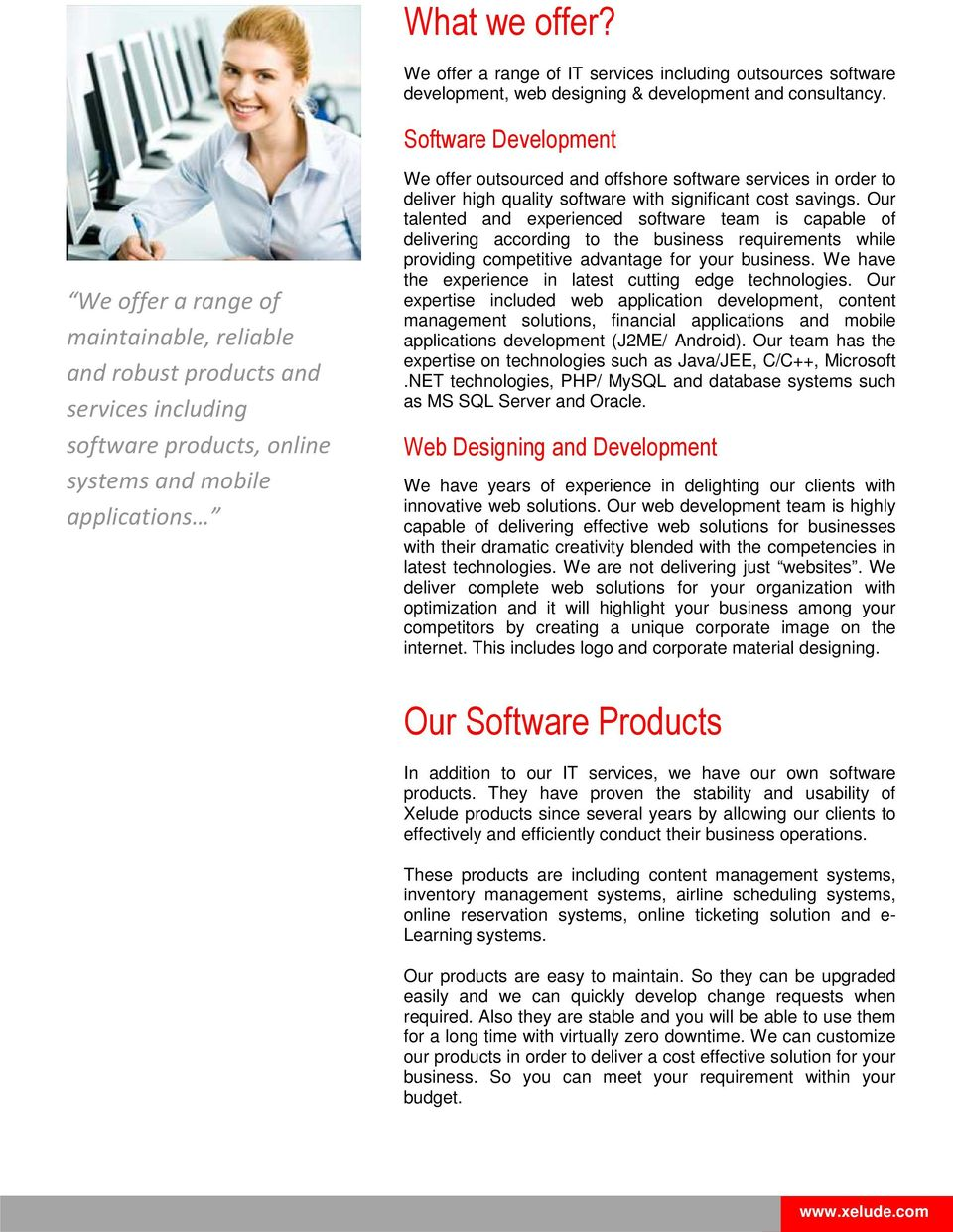 software services in order to deliver high quality software with significant cost savings.