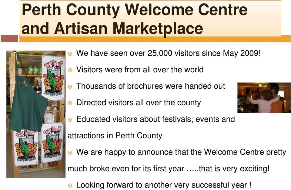 county Educated visitors about festivals, events and attractions in Perth County We are happy to announce that