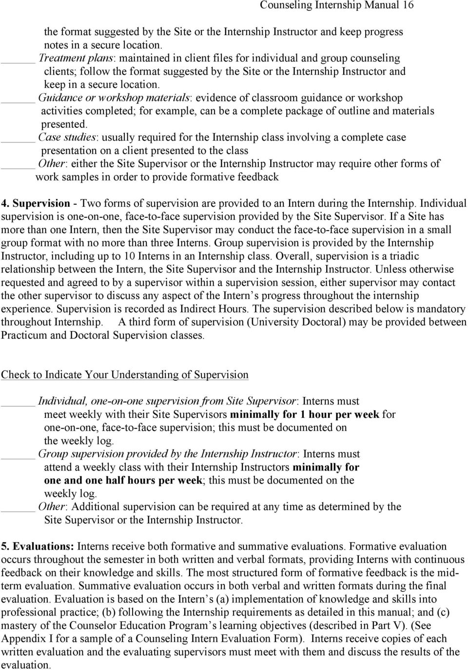 Guidance or workshop materials: evidence of classroom guidance or workshop activities completed; for example, can be a complete package of outline and materials presented.