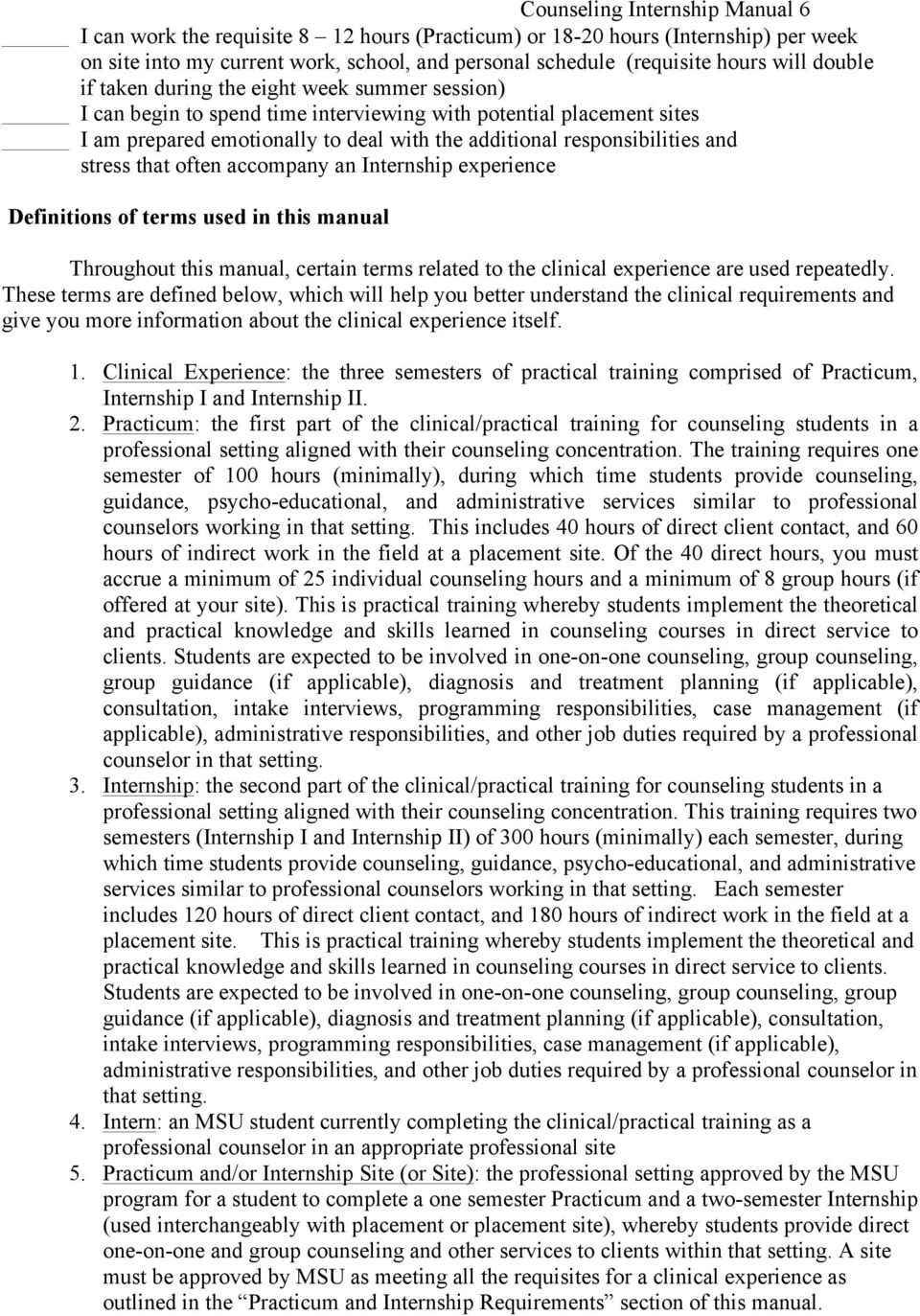 stress that often accompany an Internship experience Definitions of terms used in this manual Throughout this manual, certain terms related to the clinical experience are used repeatedly.