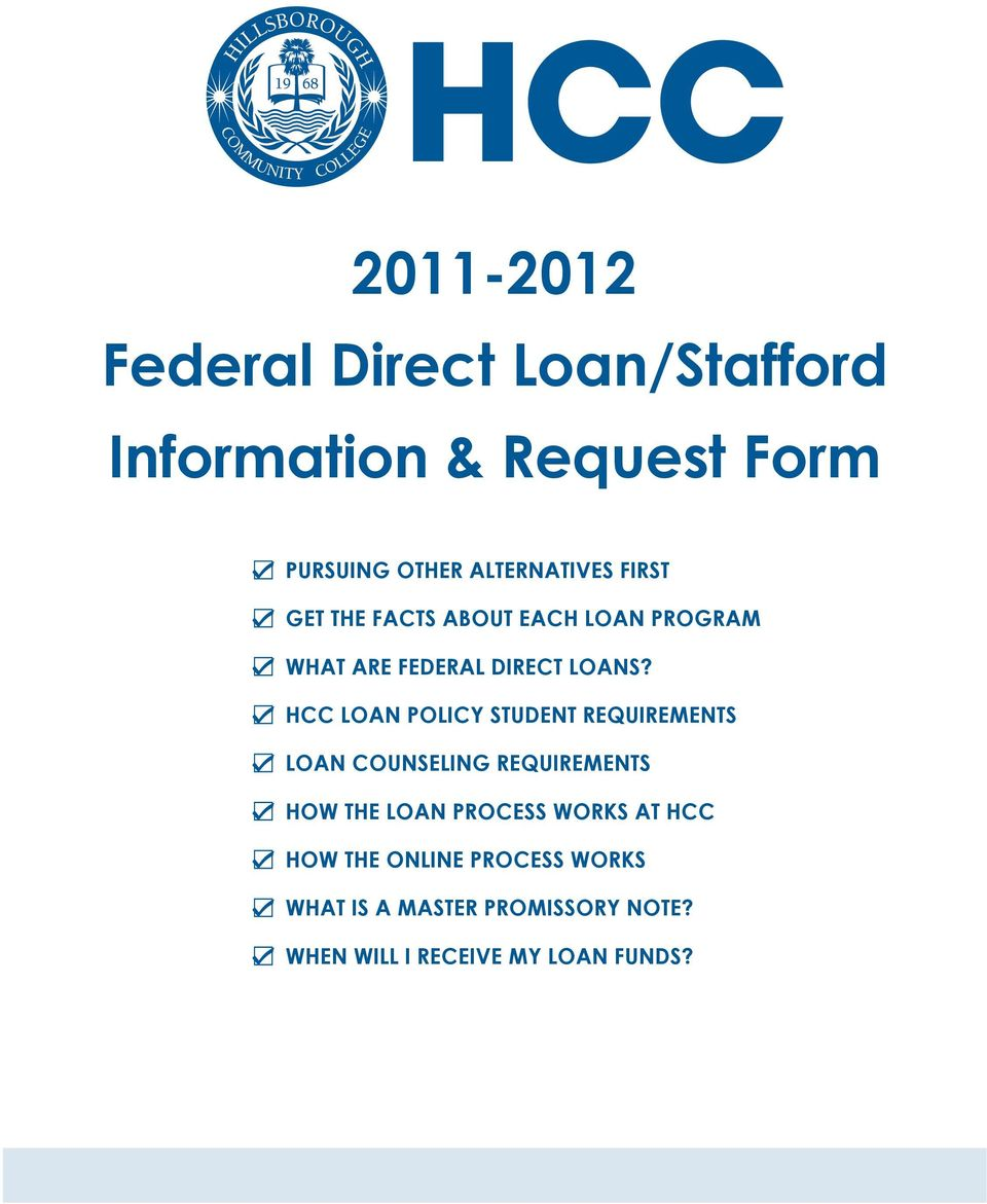 HCC Loan policy student requirements loan counseling requirements how the loan process