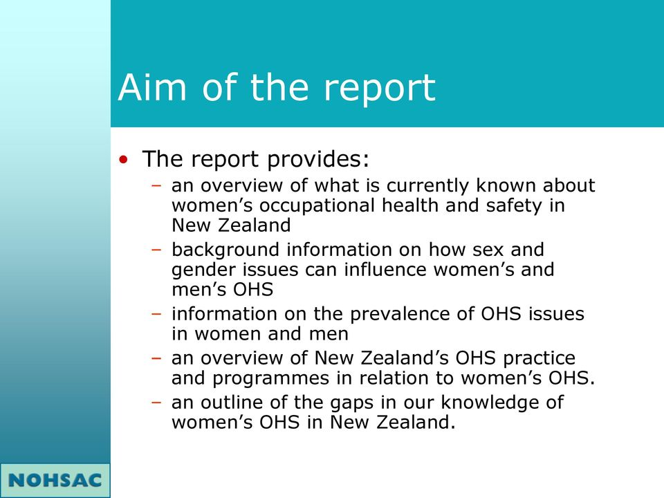 men s OHS information on the prevalence of OHS issues in women and men an overview of New Zealand s OHS
