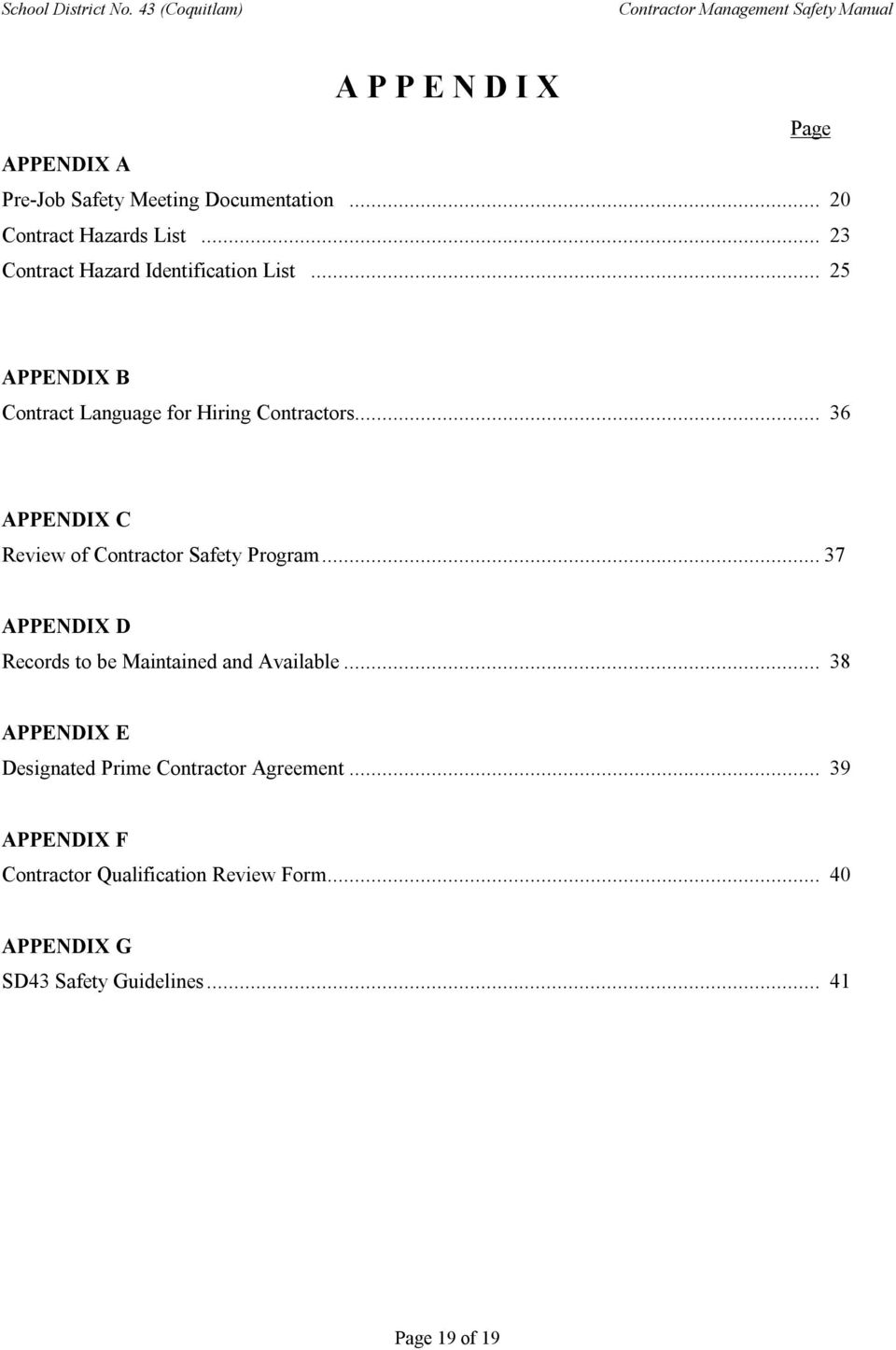 .. 36 APPENDIX C Review of Contractor Safety Program...37 APPENDIX D Records to be Maintained and Available.