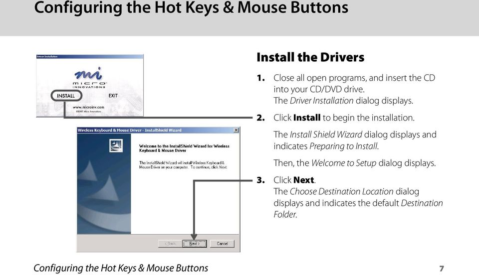 Click Install to begin the installation. The Install Shield Wizard dialog displays and indicates Preparing to Install.